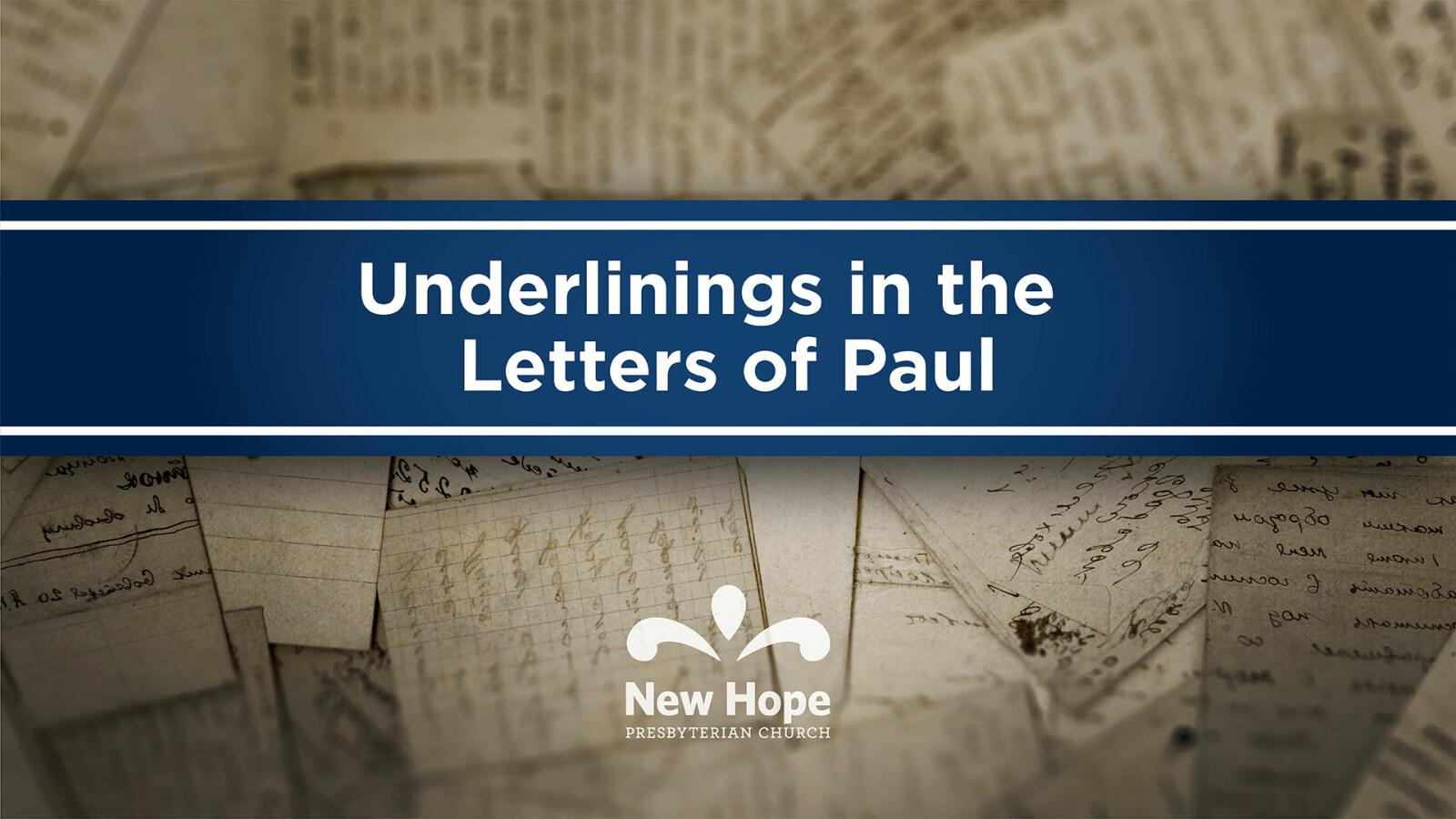 Underlinings in the Letters of Paul