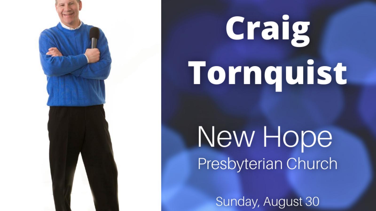 Craig Tornquist - 8/30/20